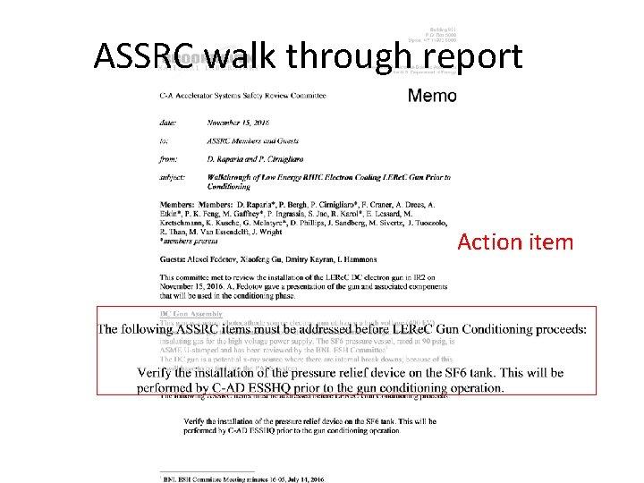 ASSRC walk through report Action item