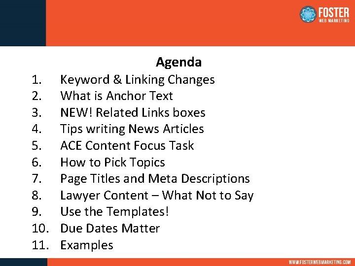 1. 2. 3. 4. 5. 6. 7. 8. 9. 10. 11. Agenda Keyword &