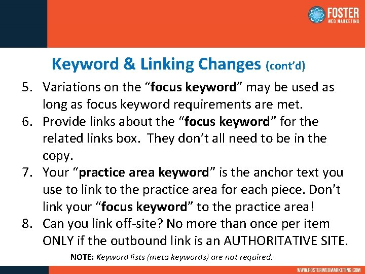 """Keyword & Linking Changes (cont'd) 5. Variations on the """"focus keyword"""" may be used"""