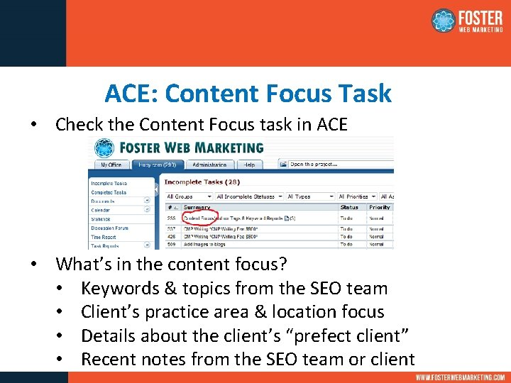 ACE: Content Focus Task • Check the Content Focus task in ACE • What's
