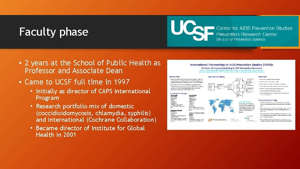 Faculty phase • 2 years at the School of Public Health as Professor and