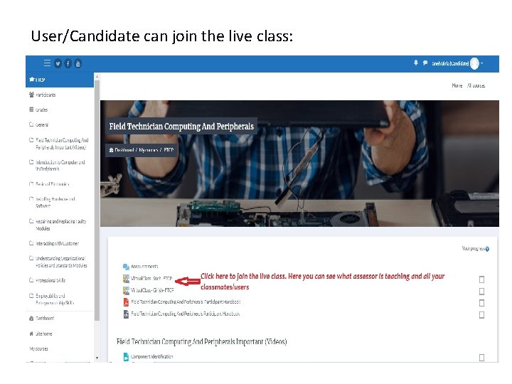 User/Candidate can join the live class: