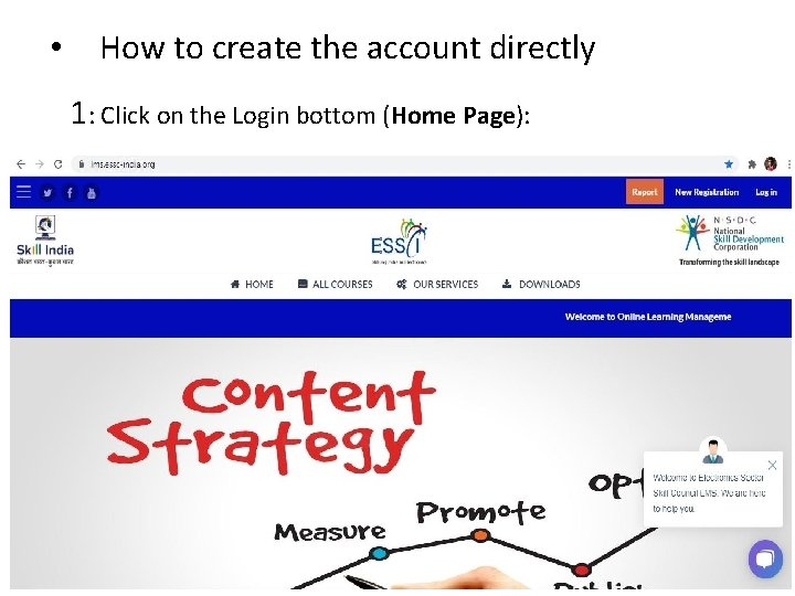 • How to create the account directly 1: Click on the Login bottom