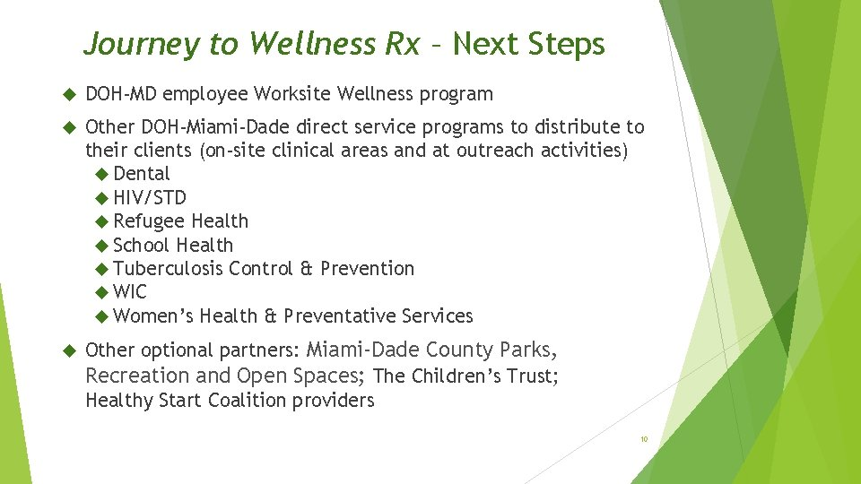 Journey to Wellness Rx – Next Steps DOH-MD employee Worksite Wellness program Other DOH-Miami-Dade