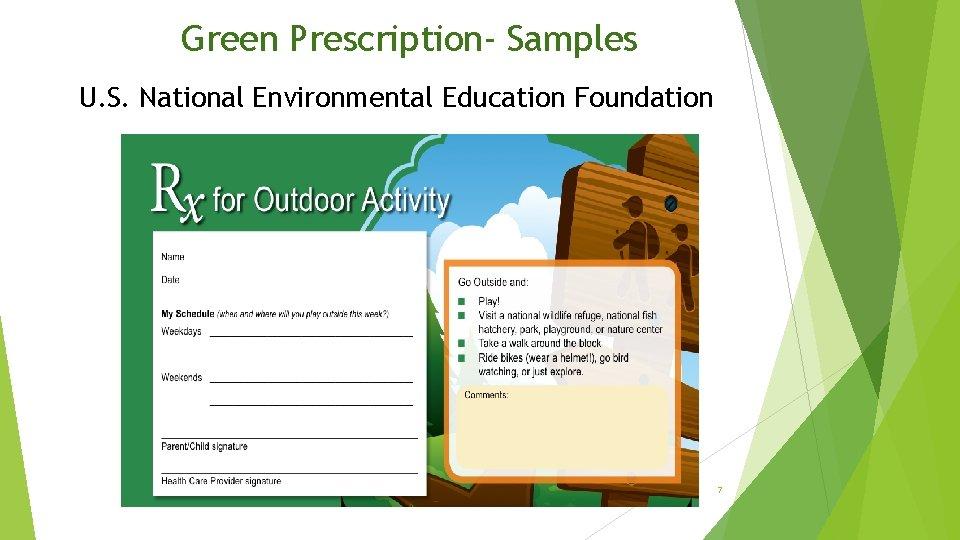 Green Prescription- Samples U. S. National Environmental Education Foundation 7