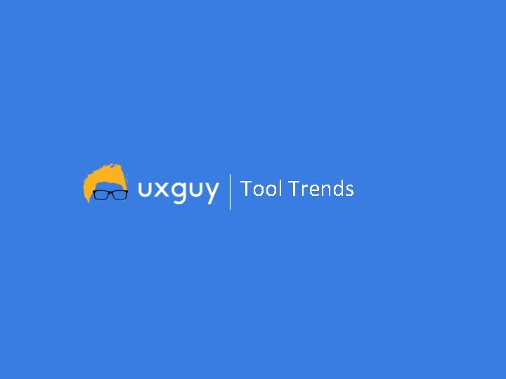 Tool Trends