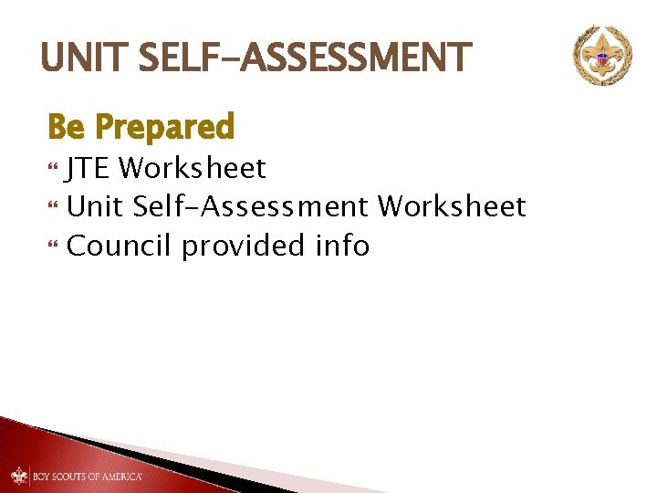 UNIT SELF-ASSESSMENT Be Prepared JTE Worksheet Unit Self-Assessment Worksheet Council provided info