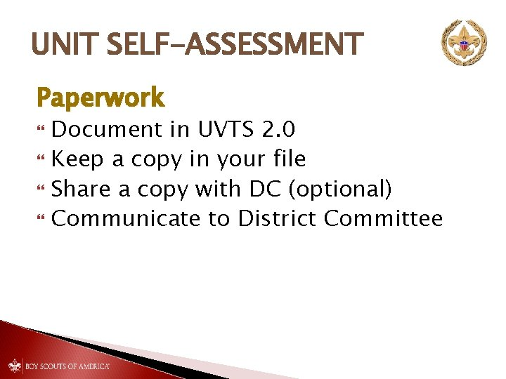UNIT SELF-ASSESSMENT Paperwork Document in UVTS 2. 0 Keep a copy in your file