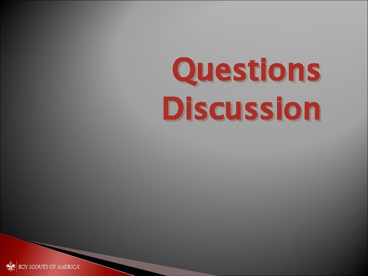 Questions Discussion