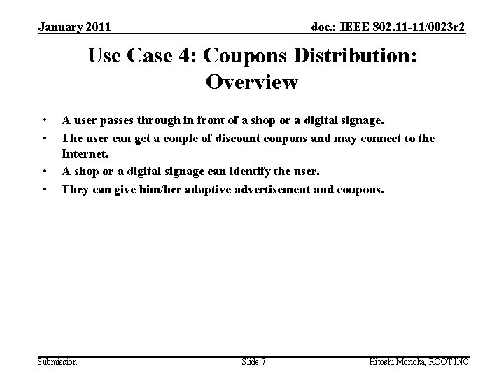 January 2011 doc. : IEEE 802. 11 -11/0023 r 2 Use Case 4: Coupons