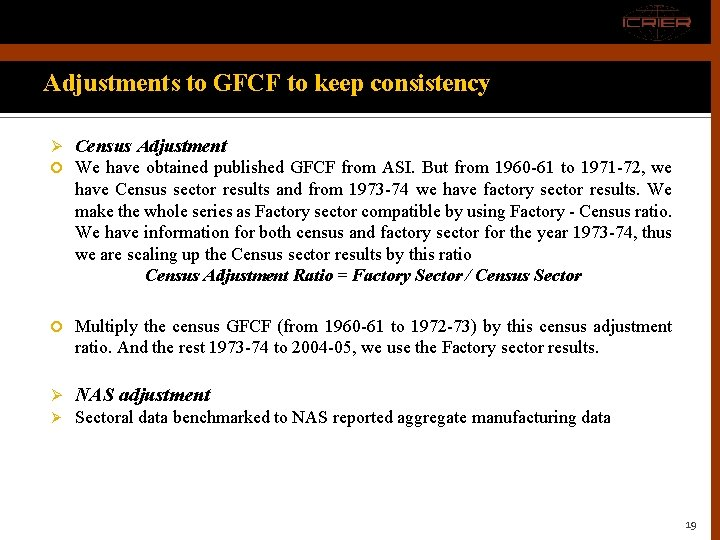 Adjustments to GFCF to keep consistency Ø Census Adjustment We have obtained published GFCF