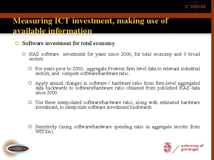 Measuring ICT investment, making use of available information Software investment for total economy NAS