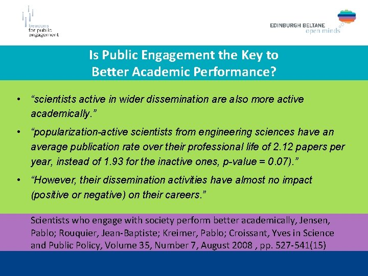 """Is Public Engagement the Key to Better Academic Performance? • """"scientists active in wider"""