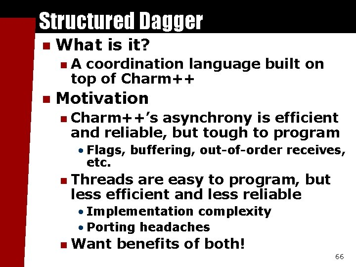 Structured Dagger n What is it? n n A coordination language built on top