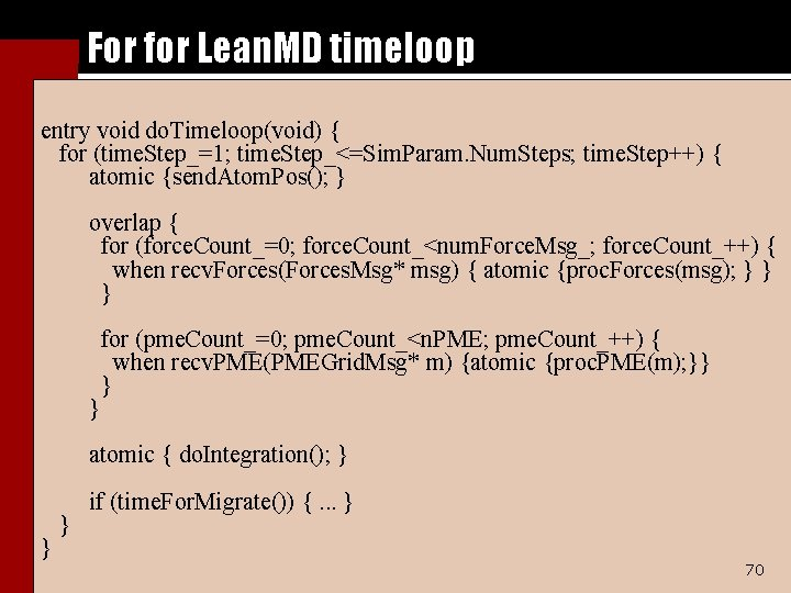 For for Lean. MD timeloop entry void do. Timeloop(void) { for (time. Step_=1; time.
