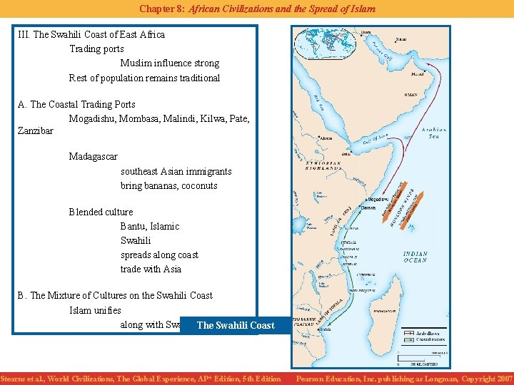 Chapter 8: African Civilizations and the Spread of Islam III. The Swahili Coast of