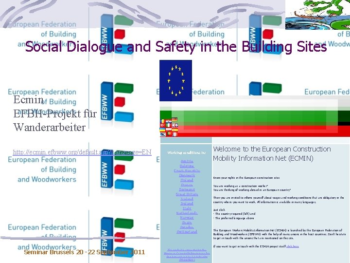 Social Dialogue and Safety in the Building Sites Ecmin EFBH-Projekt für Wanderarbeiter Background Home