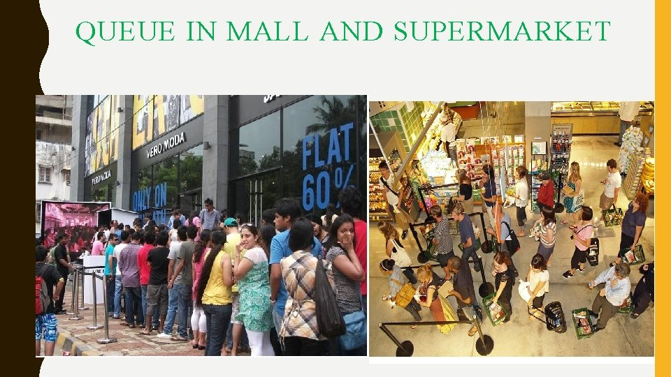 QUEUE IN MALL AND SUPERMARKET