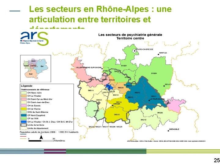 Les secteurs en Rhône-Alpes : une articulation entre territoires et départements 25