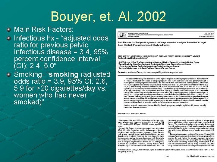 """Bouyer, et. Al. 2002 Main Risk Factors: Infectious hx - """"adjusted odds """" ratio"""