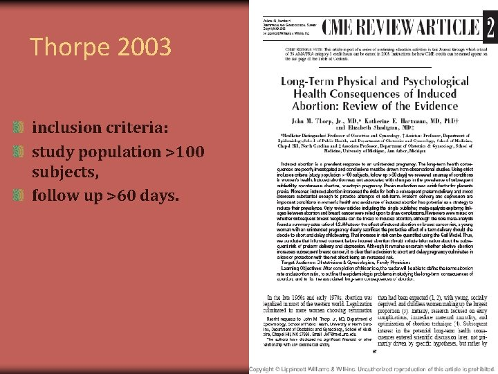 Thorpe 2003 inclusion criteria: study population >100 subjects, follow up >60 days.