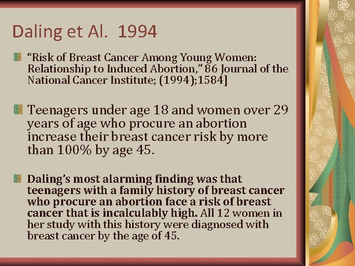 """Daling et Al. 1994 """"Risk of Breast Cancer Among Young Women: Relationship to Induced"""