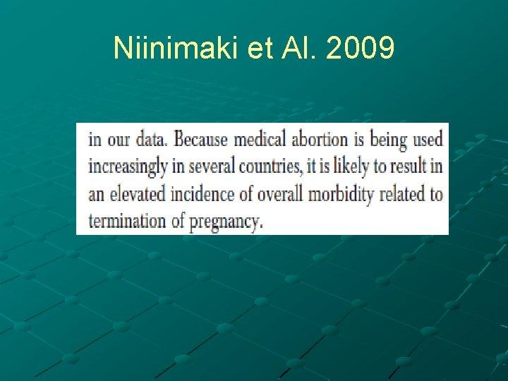 Niinimaki et Al. 2009