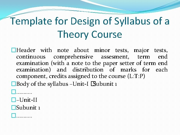 Template for Design of Syllabus of a Theory Course �Header with note about minor