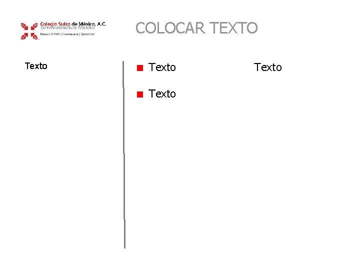 COLOCAR TEXTO Texto