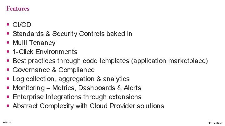 Features § § § § § Slide / 12 CI/CD Standards & Security Controls
