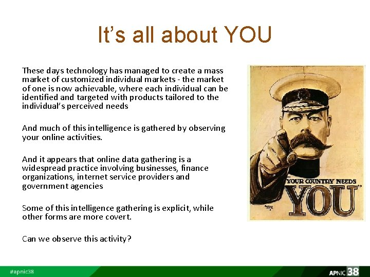 It's all about YOU These days technology has managed to create a mass market