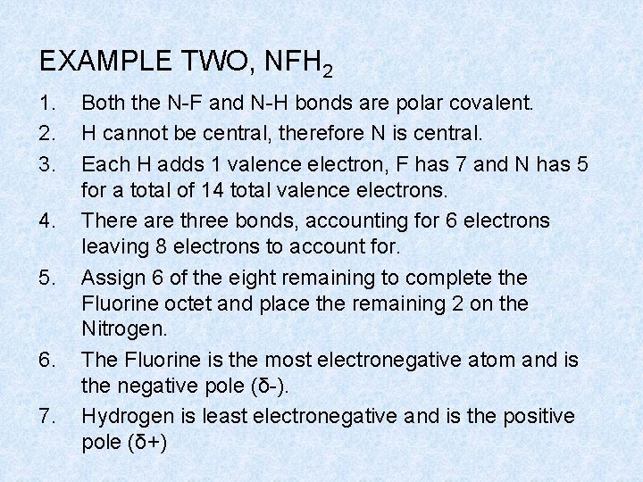 EXAMPLE TWO, NFH 2 1. 2. 3. 4. 5. 6. 7. Both the N-F