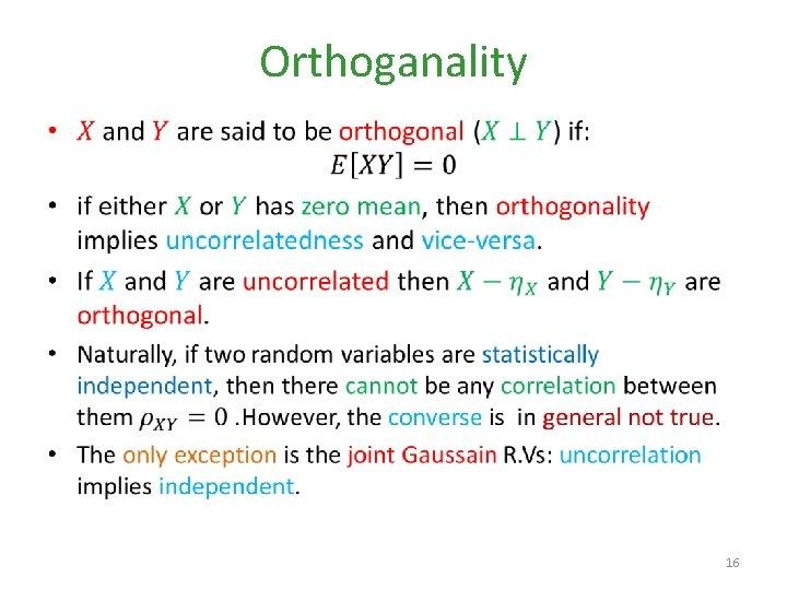 Orthoganality • 16
