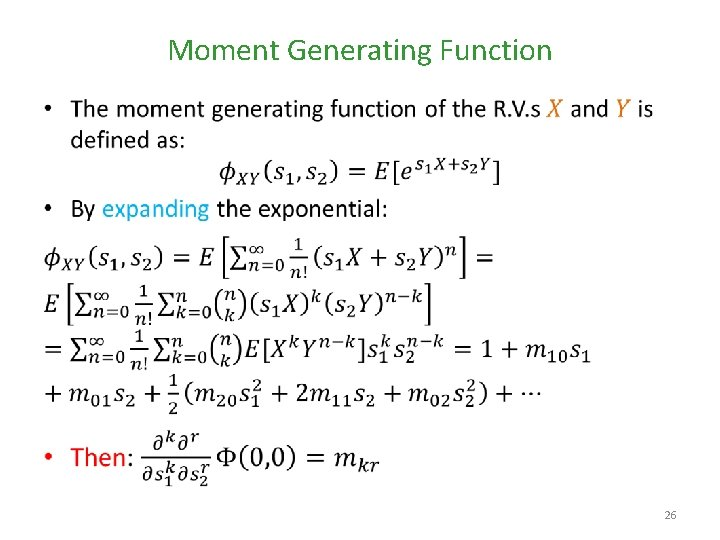 Moment Generating Function • 26