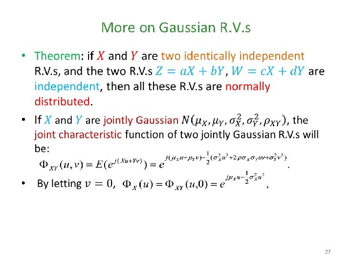 More on Gaussian R. V. s • 27