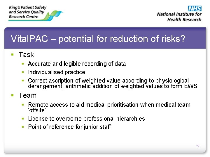Vital. PAC – potential for reduction of risks? § Task § Accurate and legible