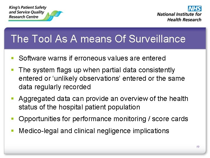 The Tool As A means Of Surveillance § Software warns if erroneous values are