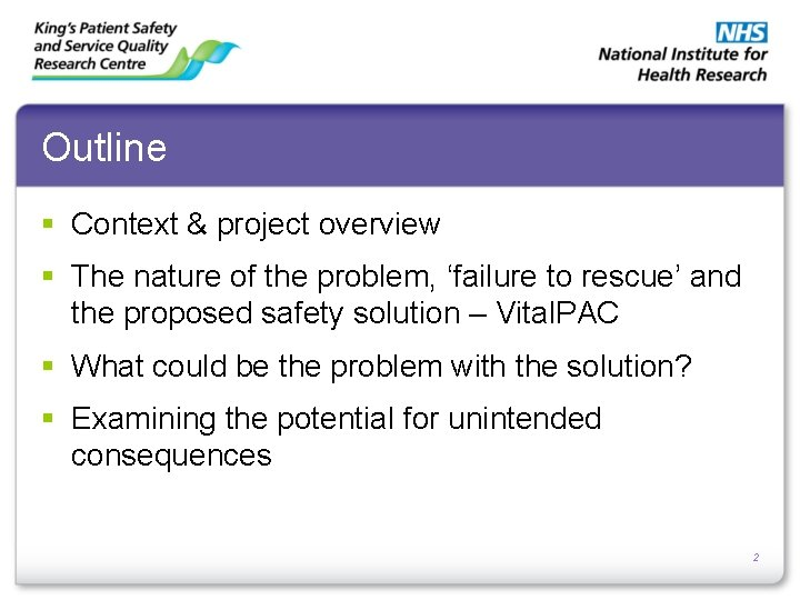 Outline § Context & project overview § The nature of the problem, 'failure to