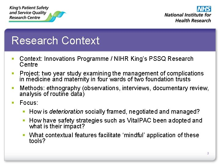 Research Context § Context: Innovations Programme / NIHR King's PSSQ Research Centre § Project:
