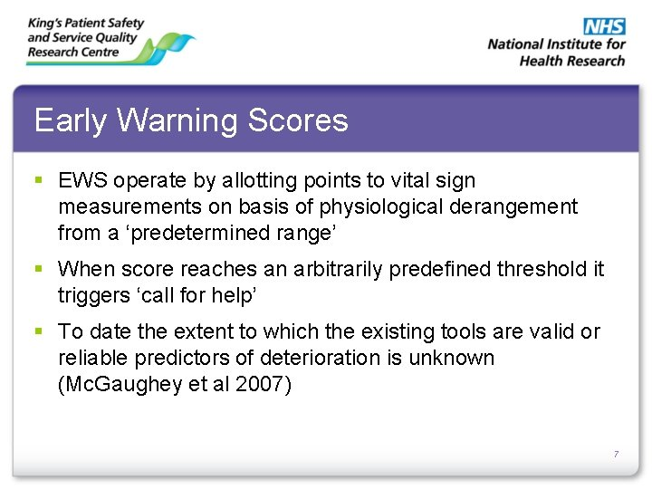 Early Warning Scores § EWS operate by allotting points to vital sign measurements on