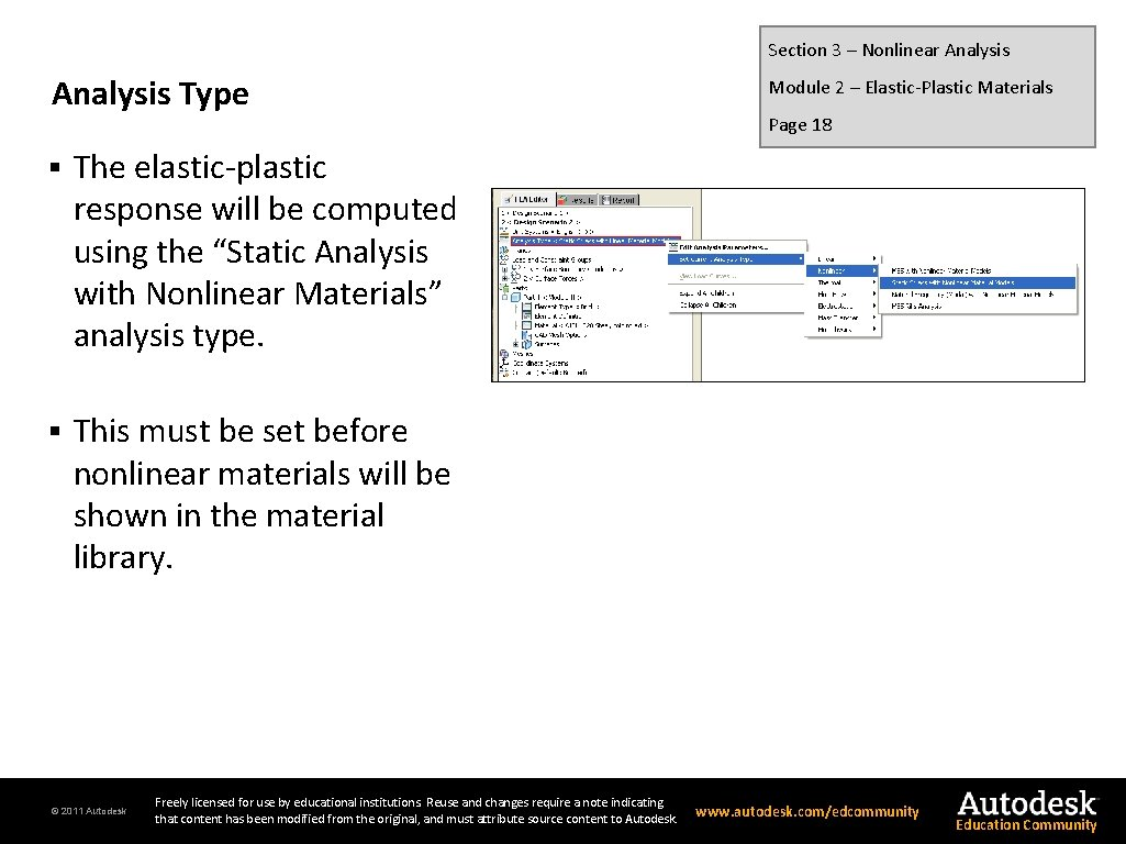 Section 3 – Nonlinear Analysis Type § The elastic-plastic response will be computed using