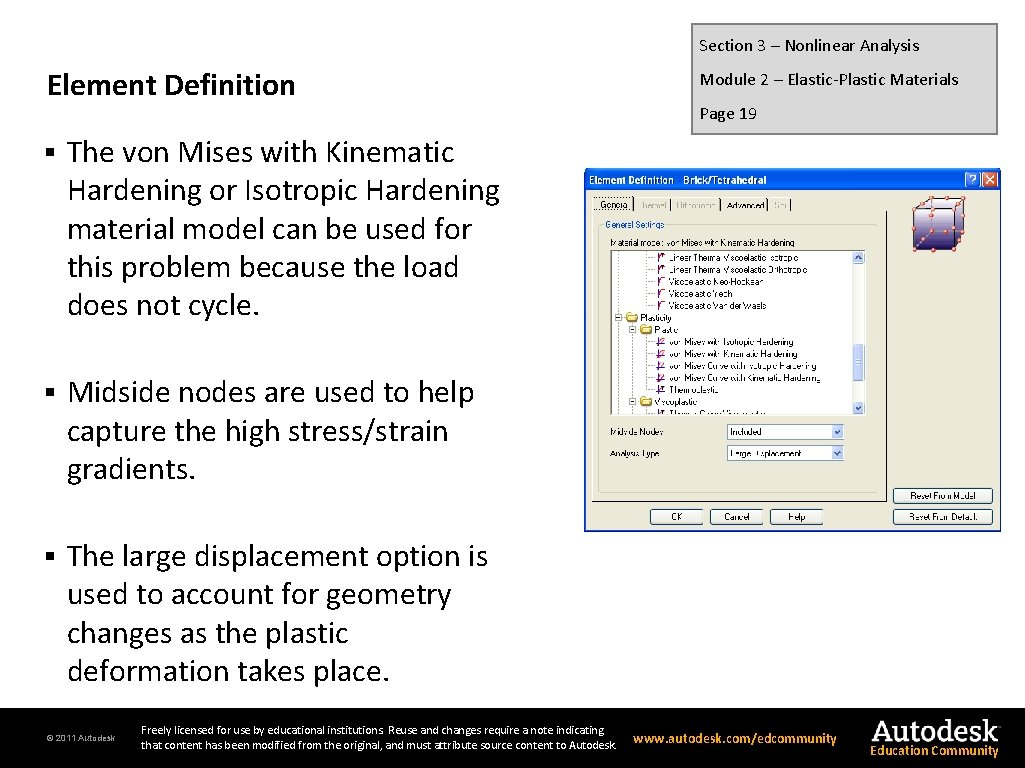 Section 3 – Nonlinear Analysis Element Definition § The von Mises with Kinematic Hardening