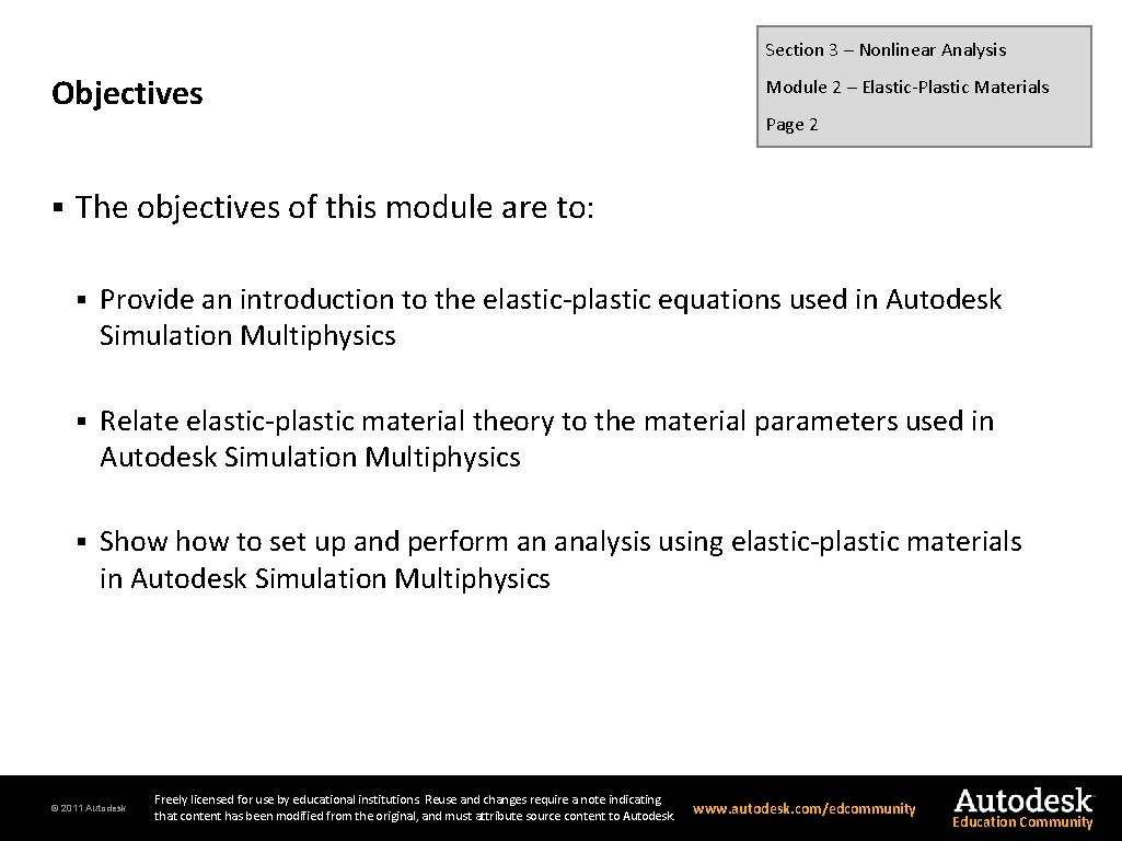 Section 3 – Nonlinear Analysis Objectives § Module 2 – Elastic-Plastic Materials Page 2