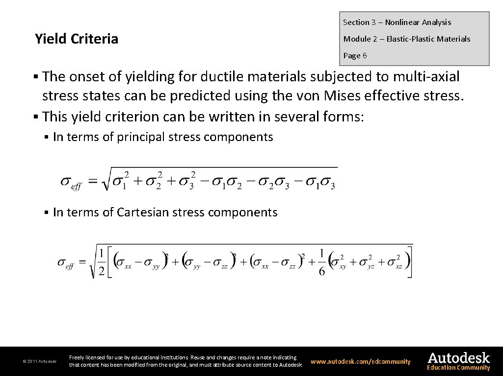 Section 3 – Nonlinear Analysis Yield Criteria Module 2 – Elastic-Plastic Materials Page 6