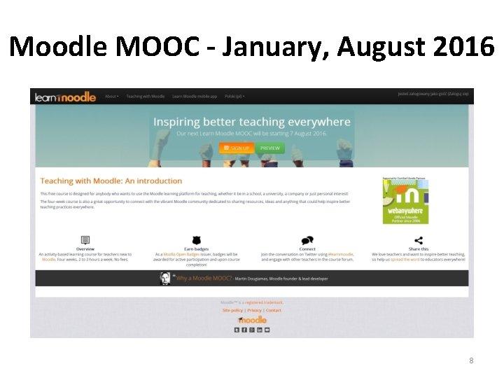 Moodle MOOC - January, August 2016 8