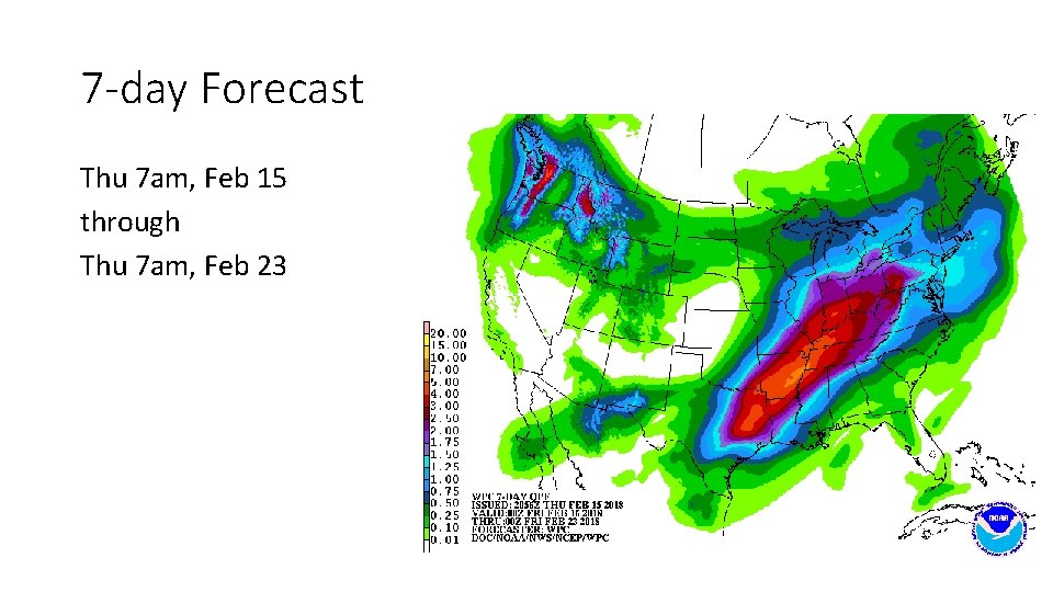 7 -day Forecast Thu 7 am, Feb 15 through Thu 7 am, Feb 23