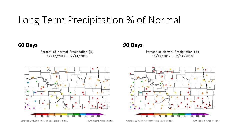 Long Term Precipitation % of Normal 60 Days 90 Days