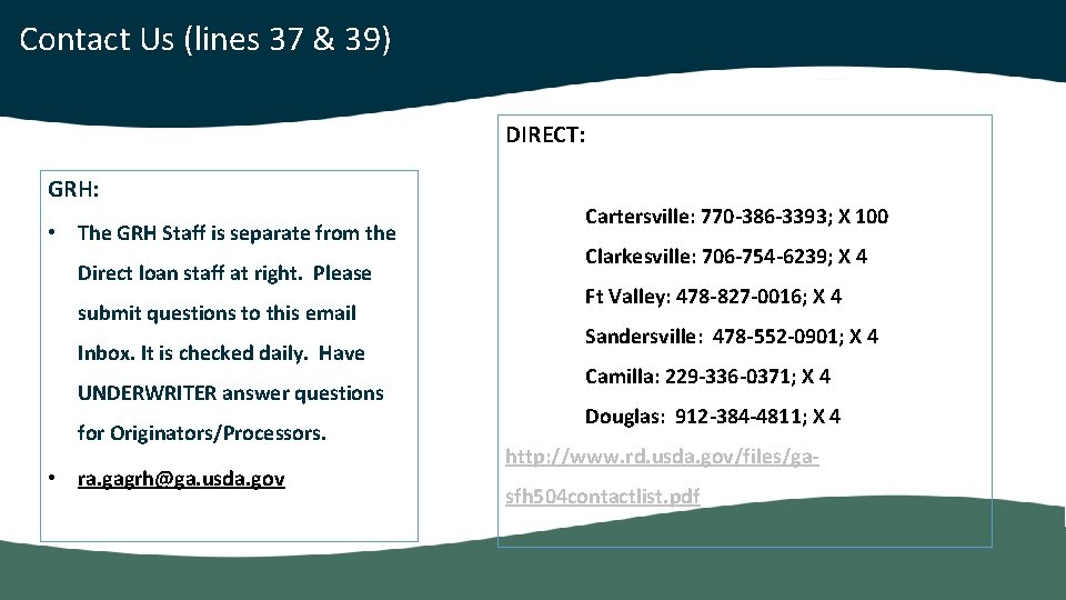 Contact Us (lines 37 & 39) DIRECT: GRH: • The GRH Staff is separate