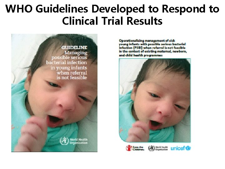 WHO Guidelines Developed to Respond to Clinical Trial Results