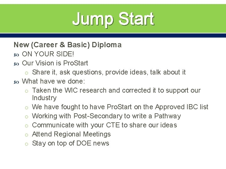 Jump Start New (Career & Basic) Diploma ON YOUR SIDE! Our Vision is Pro.